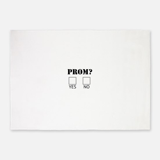 Do you want to go to Prom with me 5'x7'Area Rug