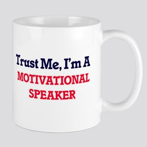 Trust me, I'm a Motivational Speaker Mugs