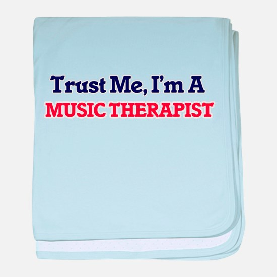 Trust me, I'm a Music Therapist baby blanket