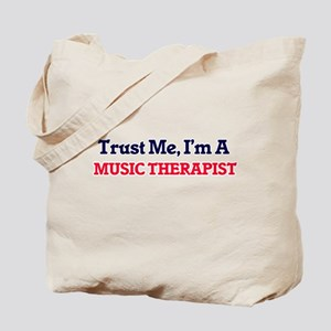 Trust me, I'm a Music Therapist Tote Bag