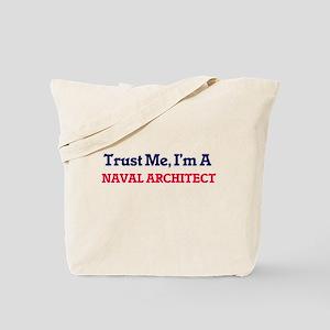 Trust me, I'm a Naval Architect Tote Bag