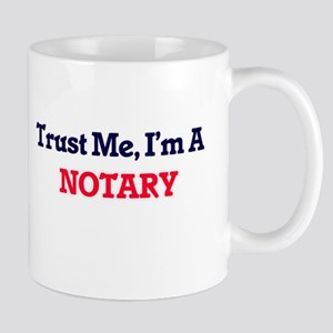Trust me, I'm a Notary Mugs