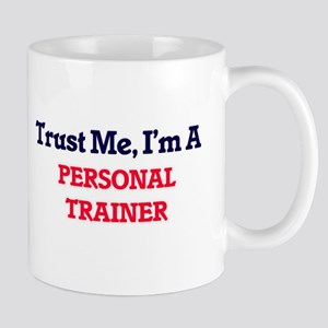 Trust me, I'm a Personal Trainer Mugs