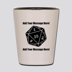 Personalized D20 Graphic Shot Glass
