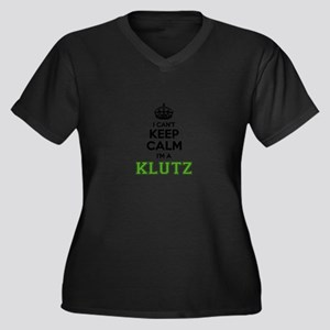 KLUTZ I cant keeep calm Plus Size T-Shirt