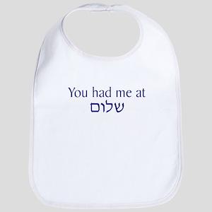 You had me at Shalom Bib