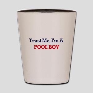 Trust me, I'm a Pool Boy Shot Glass