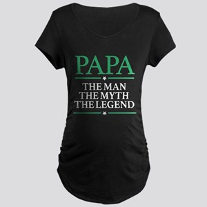 The Man Myth Legend Papa Maternity T-Shirt