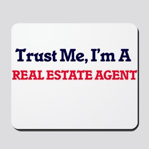 Trust me, I'm a Real Estate Agent Mousepad