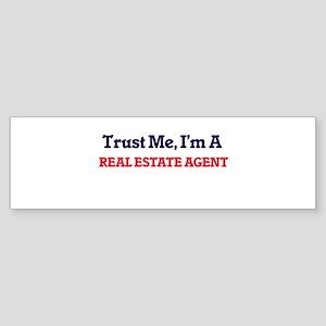 Trust me, I'm a Real Estate Agent Bumper Sticker