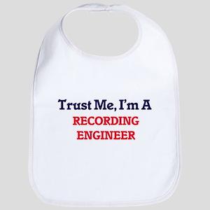 Trust me, I'm a Recording Engineer Bib