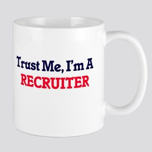 Trust me, I'm a Recruiter Mugs