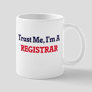 Trust me, I'm a Registrar Mugs
