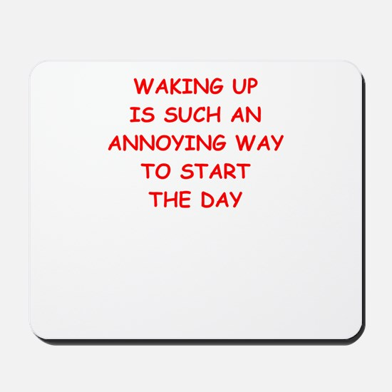 waking up Mousepad