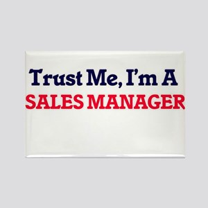 Trust me, I'm a Sales Manager Magnets