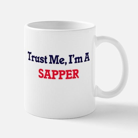 Trust me, I'm a Sapper Mugs