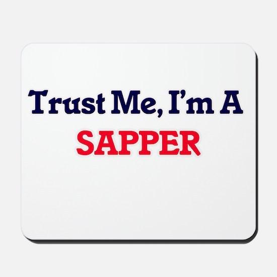 Trust me, I'm a Sapper Mousepad