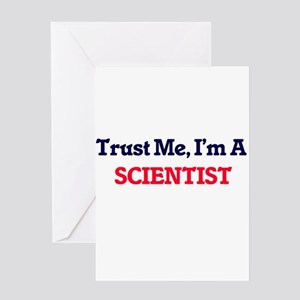 Trust me, I'm a Scientist Greeting Cards