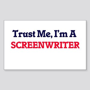 Trust me, I'm a Screenwriter Sticker