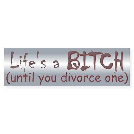 Life 2 Bumper Sticker
