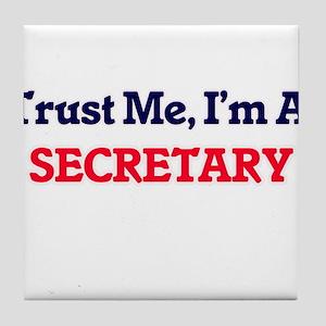 Trust me, I'm a Secretary Tile Coaster