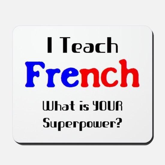 teach french Mousepad