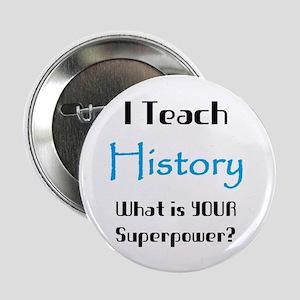 """teach history 2.25"""" Button"""