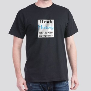teach history Dark T-Shirt
