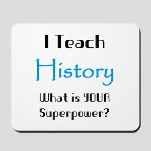 teach history Mousepad