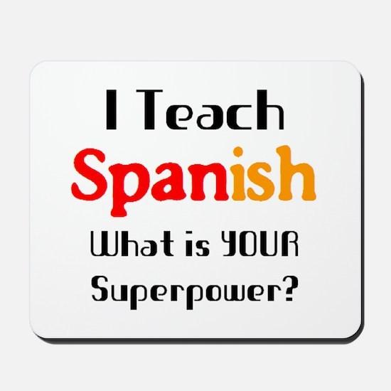 teach spanish Mousepad