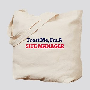 Trust me, I'm a Site Manager Tote Bag
