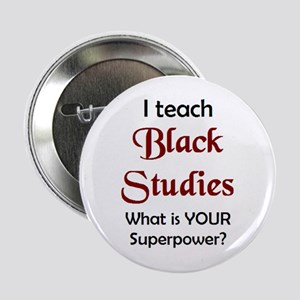 "black studies 2.25"" Button"