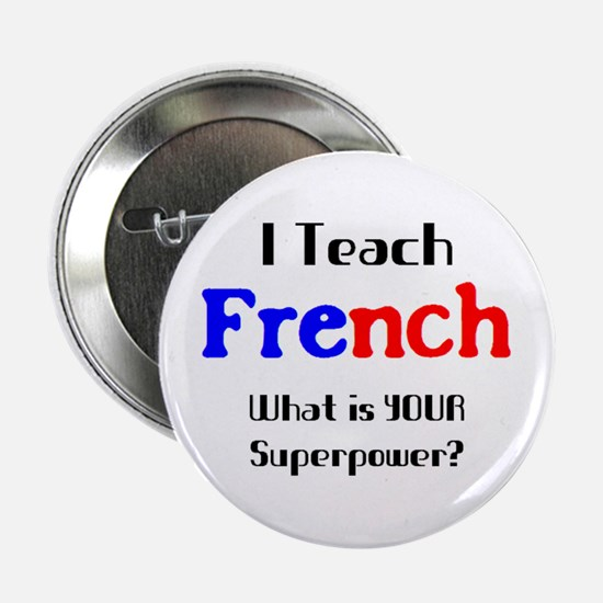 "teach french 2.25"" Button"