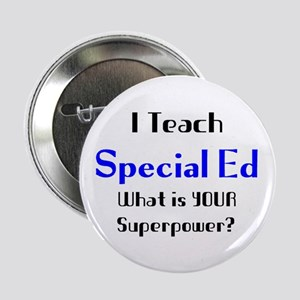 "teach special ed 2.25"" Button"