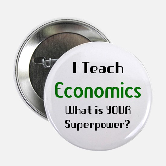 """teach economics 2.25"""" Button"""