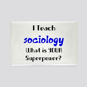 teach sociology Rectangle Magnet