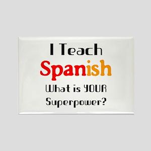 teach spanish Rectangle Magnet
