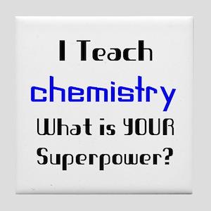 teach chemistry Tile Coaster