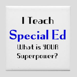 teach special ed Tile Coaster