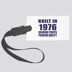 Built In 1976 Large Luggage Tag