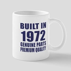Built In 1972 Mug