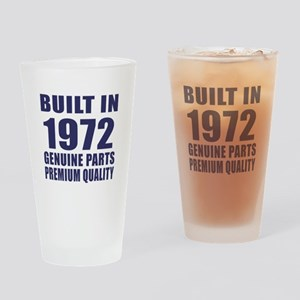 Built In 1972 Drinking Glass
