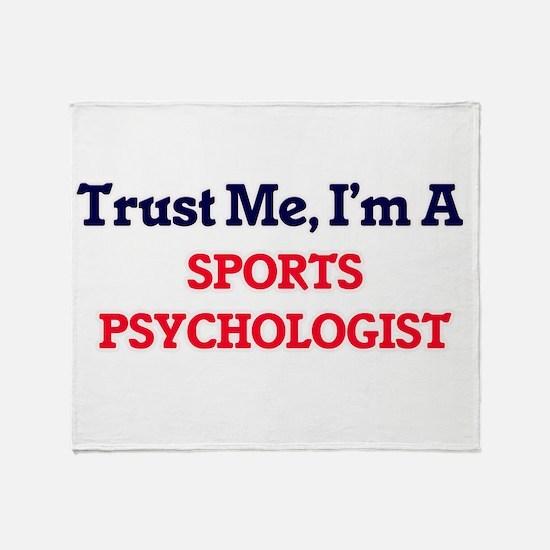 Trust me, I'm a Sports Psychologist Throw Blanket