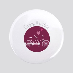 Enjoy The Ride Button