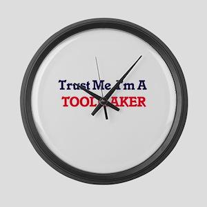 Trust me, I'm a Toolmaker Large Wall Clock