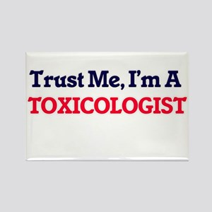Trust me, I'm a Toxicologist Magnets