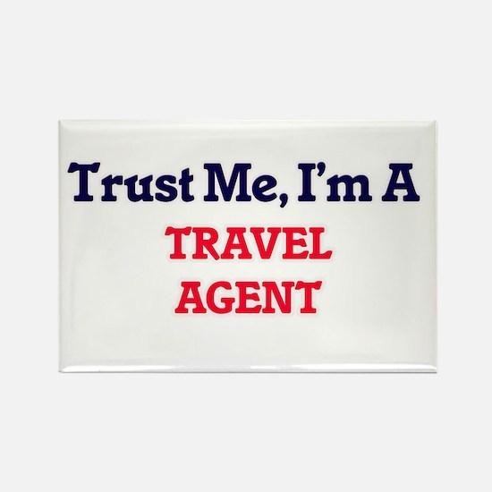 Trust me, I'm a Travel Agent Magnets