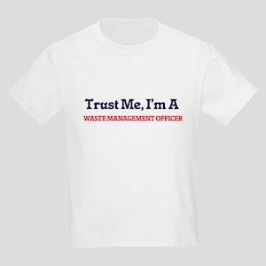 Trust me, I'm a Waste Management Officer T-Shirt