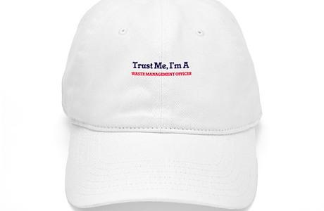 Trust Me Im A Waste Management Officer Cap