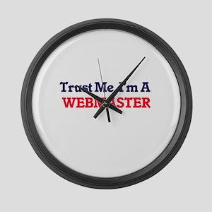 Trust me, I'm a Webmaster Large Wall Clock